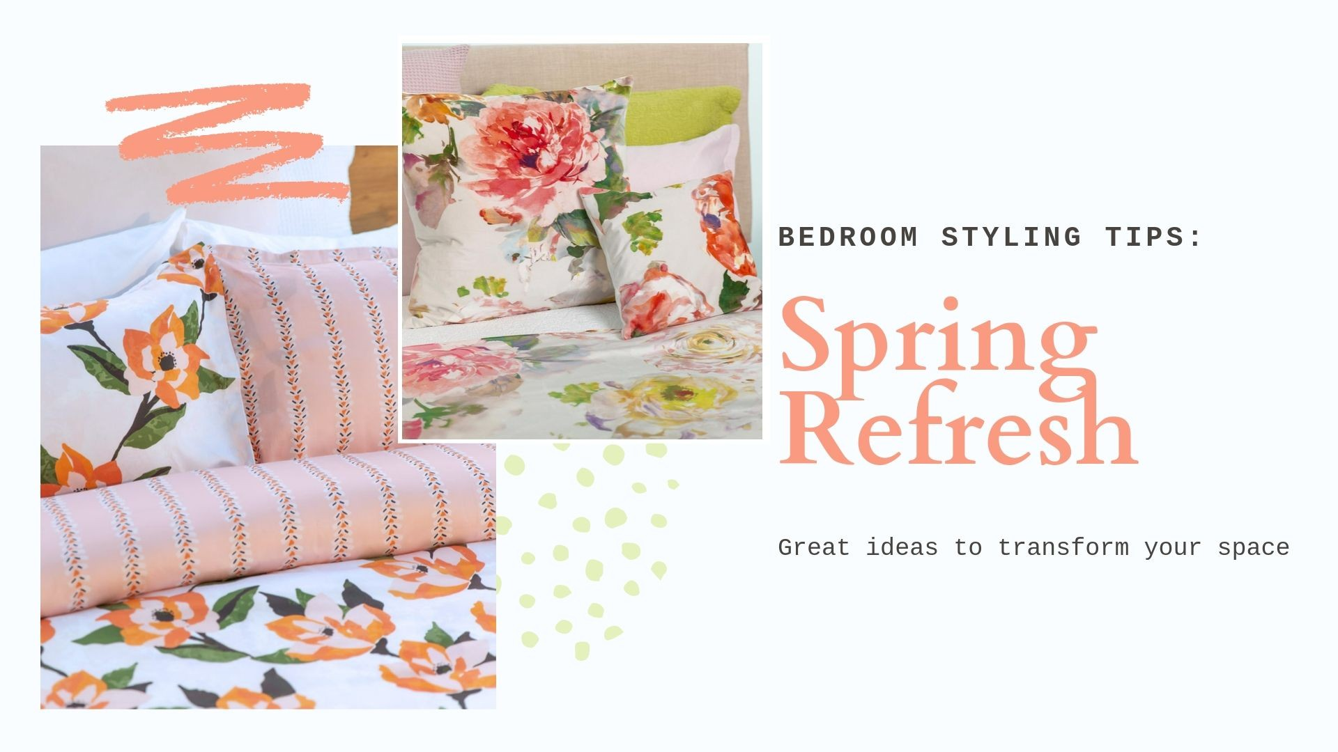 Bedroom Styling tips: Spring Refresh