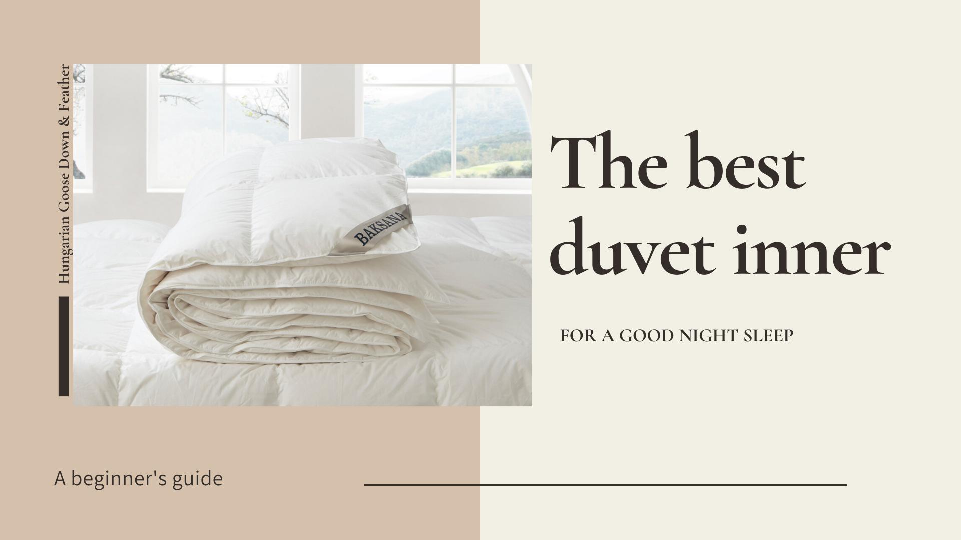 The Best Duvet Inner for a Good Night Sleep