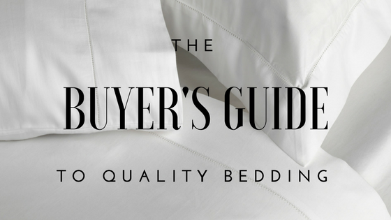The Buyer's Guide to Quality Bedding
