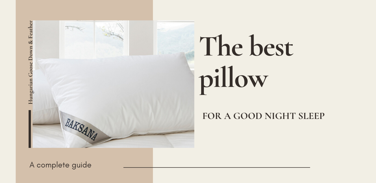 The Best Pillow for a Good Night Sleep